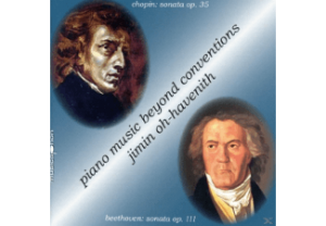 Jimin Oh-Havenith spielt Klaviersonaten von Frédéric Chopin und Ludwig van Beethoven